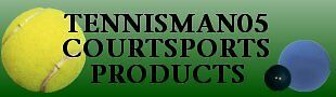 TENNISMAN05 COURTSPORTS PRODUCTS