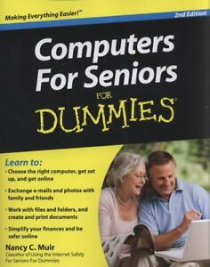 Computers For Seniors For Dummies, Nancy C. Muir, New Book