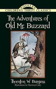 The Adventures of Old Mr. Buzzard (Dover Children's Classics),Burgess, Thornton,
