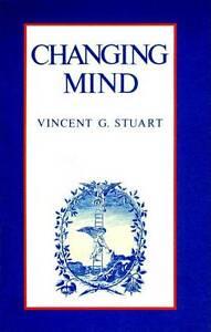 Changing Mind by Stuart, Vincent -Paperback