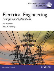 Electrical Engineering: Principles and Applications 6e by Allan R. Hambley 6th