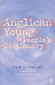 NEW Anglican Young People's Dictionary by June English