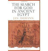 NEW The Search for God in Ancient Egypt by Jan Assmann