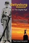 Gettysburg Lessons in the Digital Age, Hemphill, 0978548205