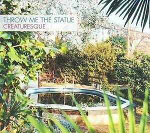 THROW ME THE STATUE - CREATURESQUE [DIGIPAK] NEW CD  SEALED