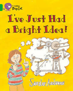 USED (LN) I've just had a Bright Idea Workbook (Collins Big Cat) by Scoular Ande