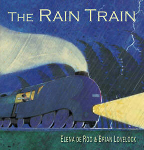 Rain Train, The ' Elena de Roo