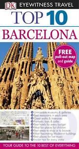 DK Eyewitness Top 10 Travel Guide: Barcelona by Annelise Sorensen, Ryan...