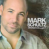 Broken-Beautiful-by-Mark-Vocalist-Schultz-CD-Sep-2006-Word-Distribution