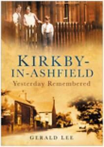 Kirkby-in-Ashfield, Gerald Lee, New Book