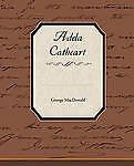 Adela Cathcart by MacDonald, George