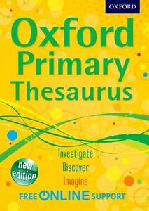 Oxford Primary Thesaurus by Oxford Dictionaries (Mixed media product, 2012)