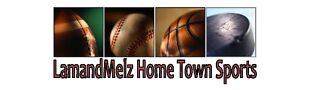 LamandMelz Home Town Sports