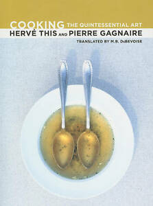 Cooking – The Quintessential Art, Herve This