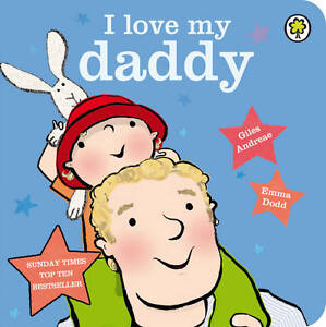 I-Love-My-Daddy-by-Giles-Andreae-Board-book-9781408324387-BN
