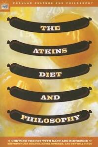 The-Atkins-Diet-and-Philosophy-by-Open-Court-Publishing-Co-U-S-Paperback