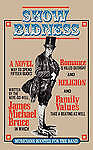 Show Bidness by Bruce, James Michael -Paperback