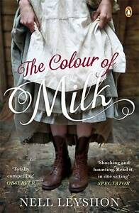 The-Colour-of-Milk-by-Nell-Leyshon-Paperback-2013
