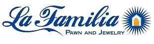 La Familia Pawn and Jewelry