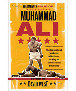 The Mammoth Book of Muhammad Ali (Mammoth Books), West, David, New Book