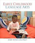 Early Childhood Language Arts (with MyEducationKit) 9780137073924