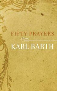 Fifty-Prayers-by-Karl-Barth-Paperback-theology