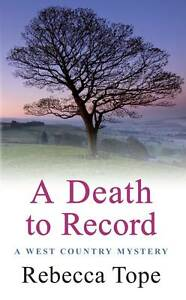 A Death to Record Tope, Rebecca Very Good 0749040386