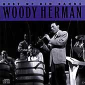 The Best of the Big Bands [Columbia] by Woody Herman BRAND NEW SEALED-FREE SHIP