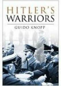 Hitlers-Warriors-by-Guido-Knopp-Hardback-2005