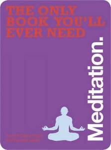 Meditation (The Only Book You'll Ever Need), New Books