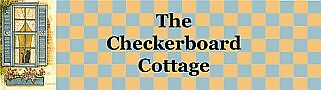 The Checkerboard Cottage
