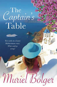 Bolger, Muriel, The Captain's Table, Very Good Book