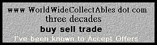 w w w WorldWideCollectAbles dot com