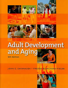 Adult Development and Aging, John Cavanaugh, Fredda Blanchard-Fields (Hardback)