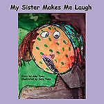 NEW My Sister Makes Me Laugh by Amy Toms