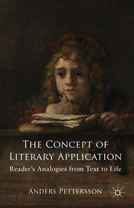 The Concept of Literary Application: Readers' Analogies from Text to Life