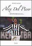 Alex-Del-Piero-Minuto-per-minuto
