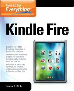 How-to-Do-Everything-Kindle-Fire-Jason-R-Rich-Paperback-Book-NEW-97800717936