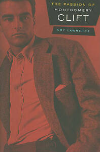 The-Passion-of-Montgomery-Clift-by-Amy-Lawrence-Paperback-2010
