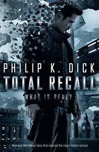 Total Recall by Philip K. Dick (Paperback)