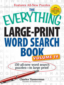 The Everything Large-Print Word Search Book: 150 All-New Word Search...