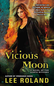 Vicious-Moon-A-Novel-of-the-Earth-Witches-Earth-Witches-Novels-Lee-Roland