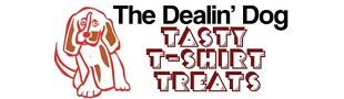 Dealin Dog T-Shirt Treats