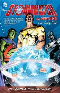 Stormwatch: Volume 1: The Dark Side by Paul Cornell Graphic Novel rrp$30
