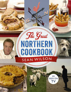 THE GREAT NORTHERN COOKBOOK by S Wilson: AU1-R3D: AS SEEN TV: HB: NEW : FREE P&H