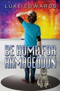 Be Home for Armageddon by Luke Edwards slightly shop soiled