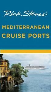 Rick-Steves-Mediterranean-Cruise-Ports-by-Rick-Steves-Paperback-2012