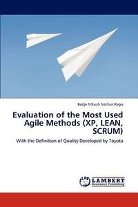 Evaluation of the Most Used Agile Methods  (XP, LEAN, SCRUM): With the Definitio