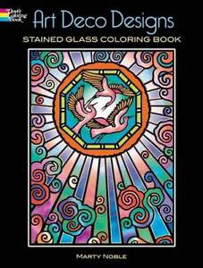 Art Deco Designs Stained Glass Coloring Book (Dover Design Stained ...