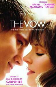 The Vow: The True Events That Inspired t...